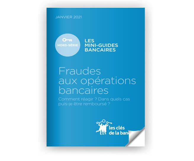 Guide sur les fraudes aux opérations bancaires
