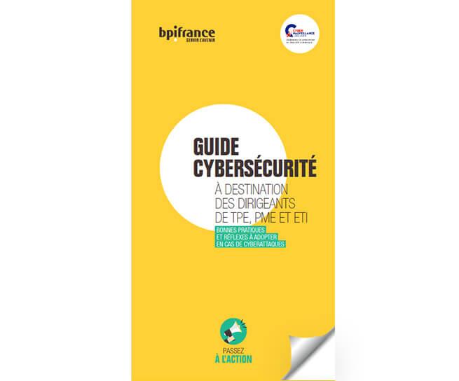 Guide cybersécurité pour les dirigeants de TPE/PME/ETI